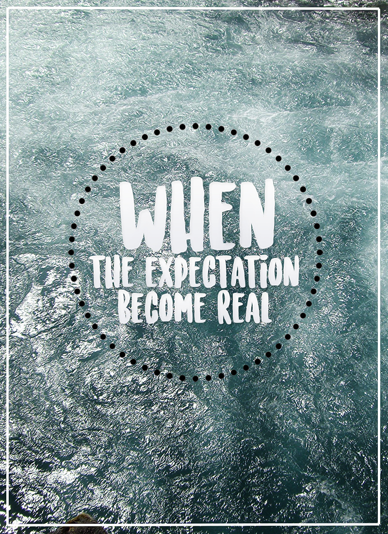 when-expectation-become-real